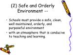 2 safe and orderly environment