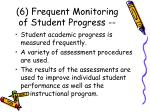 6 frequent monitoring of student progress