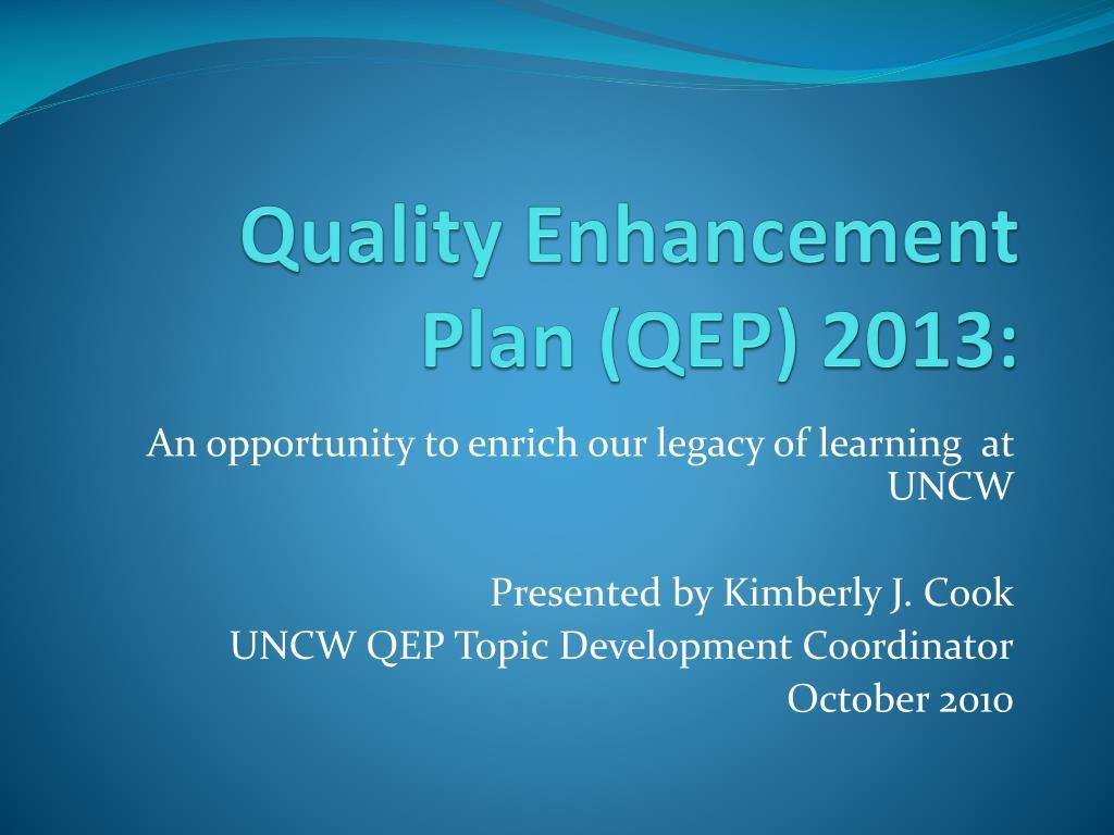 quality enhancement plan qep 2013 l.