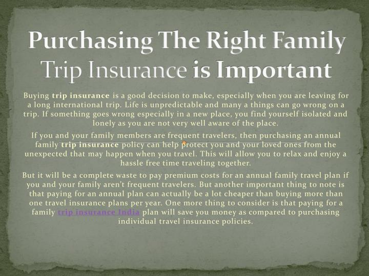 purchasing the right family trip insurance is important n.