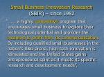 small business innovation research sbir since 1982