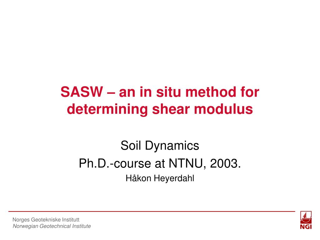 sasw an in situ method for determining shear modulus l.