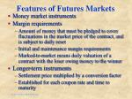 features of futures markets