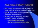 overview of gedf cont d