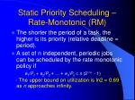 static priority scheduling rate monotonic rm