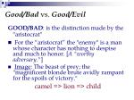 good bad vs good evil