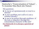 nietzsche s transvaluation of values to translate man back into nature