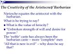 the creativity of the aristocrat barbarian