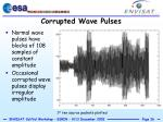 corrupted wave pulses
