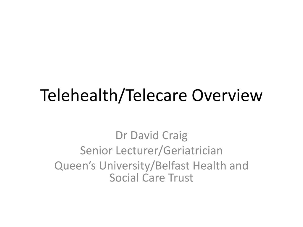 telehealth telecare overview l.