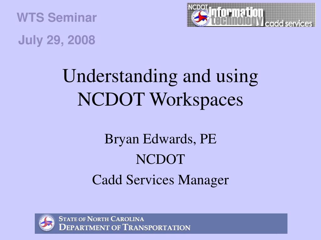 understanding and using ncdot workspaces l.