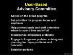 user based advisory committee