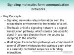 signaling molecules form communication networks
