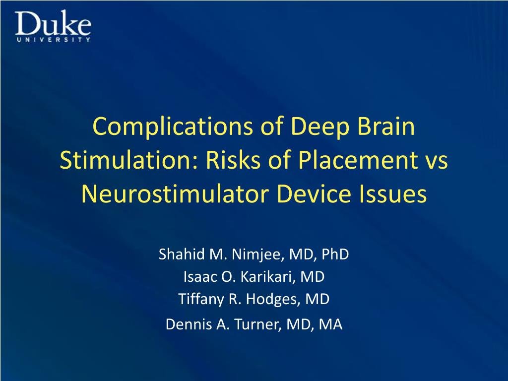 complications of deep brain stimulation risks of placement vs neurostimulator device issues l.