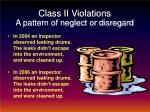 class ii violations a pattern of neglect or disregard