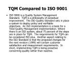 tqm compared to iso 9001