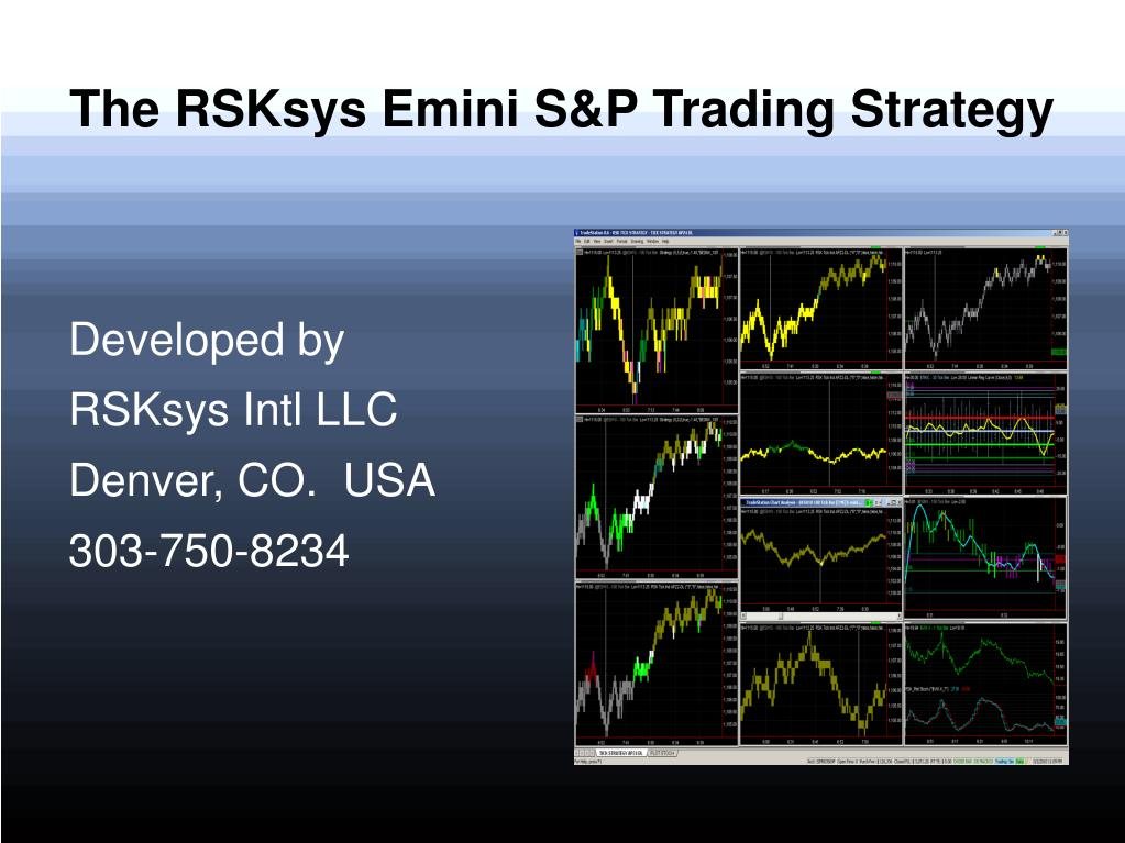the rsksys emini s p trading strategy l.