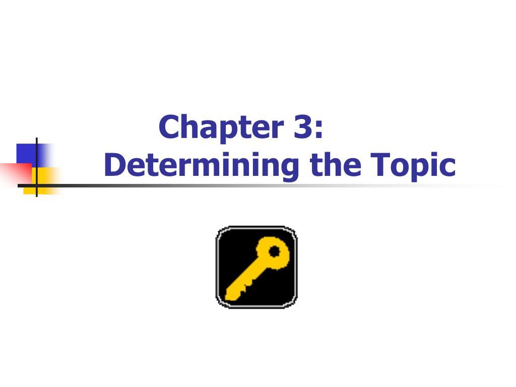 chapter 3 determining the topic l.