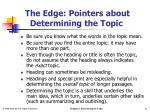 the edge pointers about determining the topic