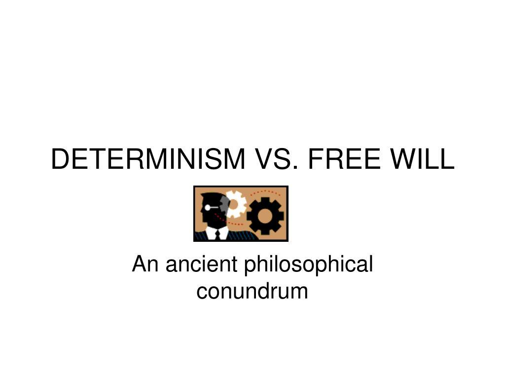 determinism vs free will l.