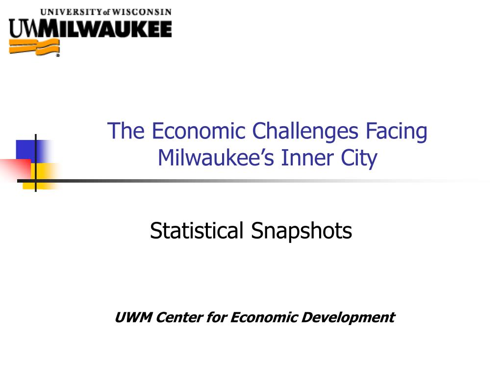 the economic challenges facing milwaukee s inner city l.