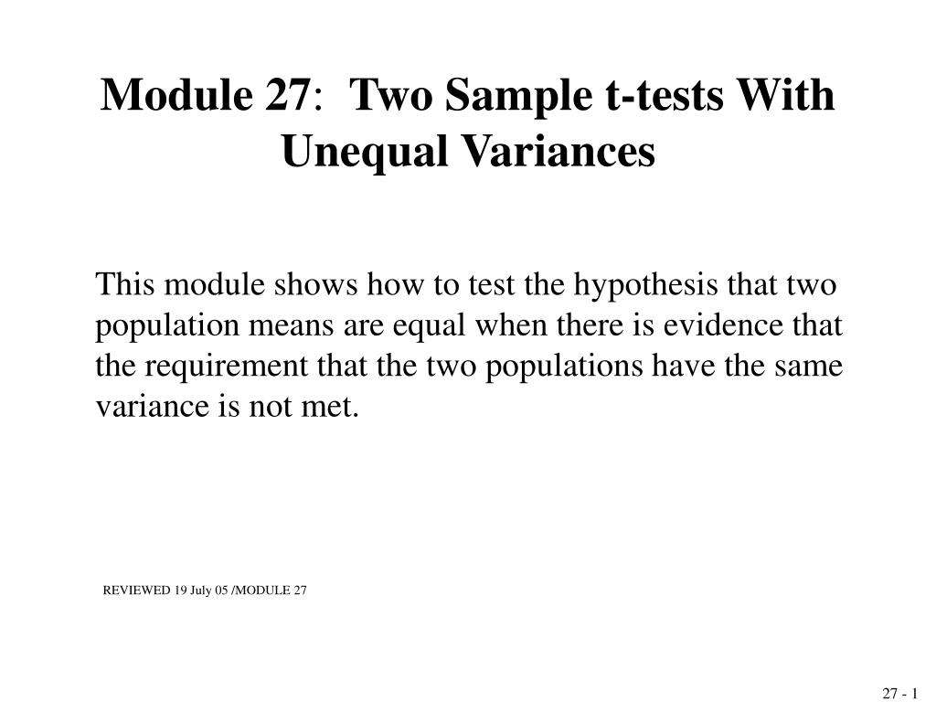 module 27 two sample t tests with unequal variances l.