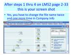 after steps 1 thru 4 on lms2 page 2 33 this is your screen shot