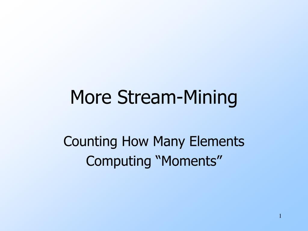 more stream mining l.
