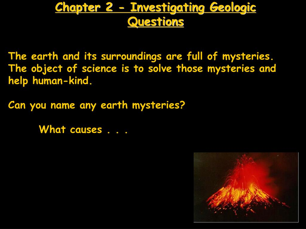 chapter 2 investigating geologic questions l.