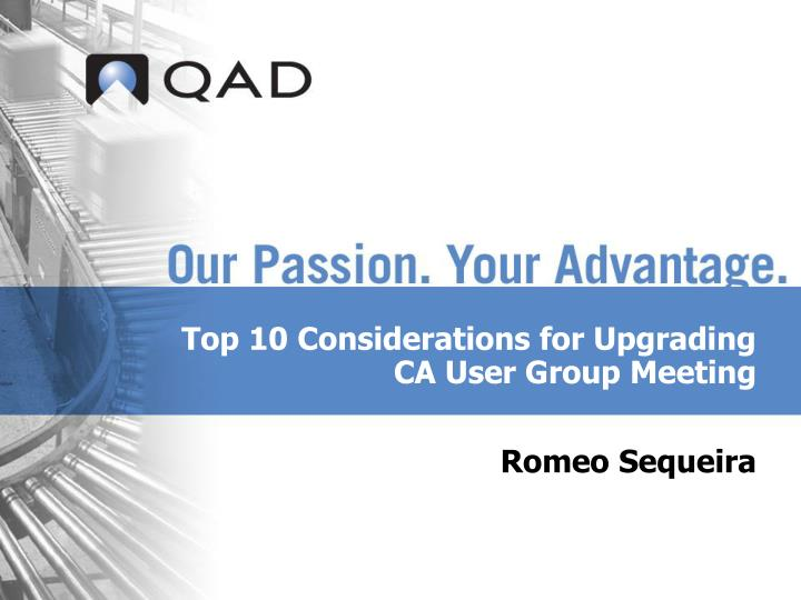 top 10 considerations for upgrading ca user group meeting n.