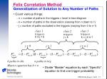felix correlation method generalization of solution to any number of paths