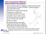 felix correlation method network model assumptions