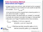 felix correlation method observations and triggers2