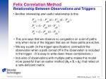 felix correlation method relationship between observations and triggers1
