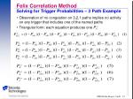 felix correlation method solving for trigger probabilities 3 path example