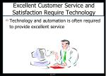excellent customer service and satisfaction require technology