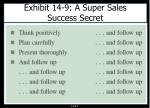 exhibit 14 9 a super sales success secret