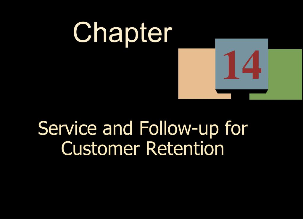 service and follow up for customer retention l.