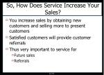 so how does service increase your sales