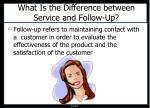 what is the difference between service and follow up