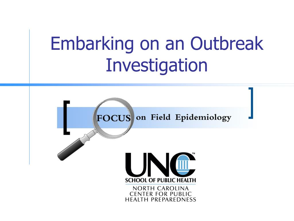 embarking on an outbreak investigation l.