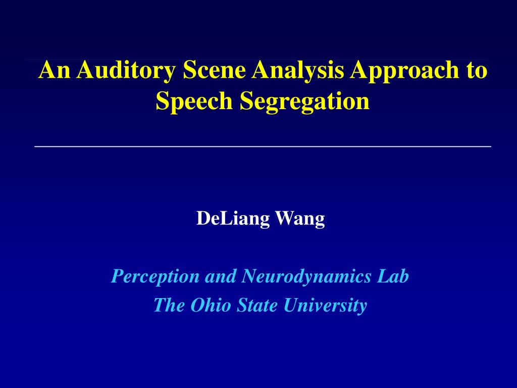 an auditory scene analysis approach to speech segregation