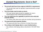 example requirements good or bad
