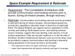 space example requirement rationale