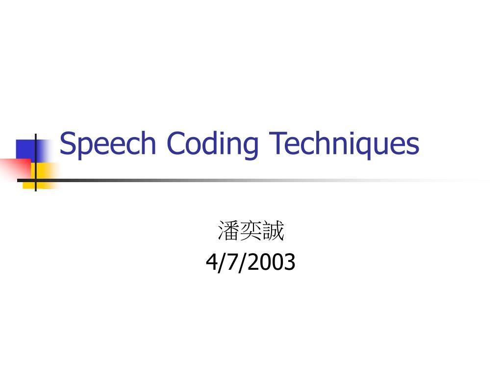 speech coding techniques l.