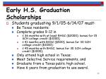 early h s graduation scholarships
