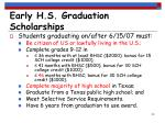 early h s graduation scholarships23