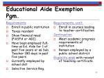 educational aide exemption pgm