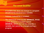 the const qualifier