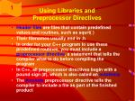 using libraries and preprocessor directives